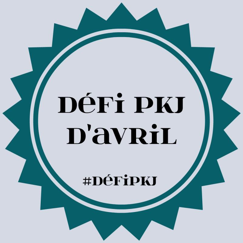 Defi pkj avril