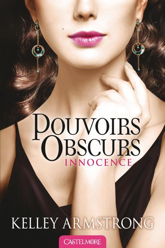 Pouvoirs obscurs tome 4 innocence 539100